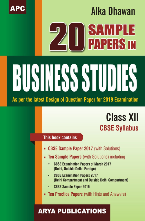 20 Sample Papers in Business Studies Class - XII by Alka