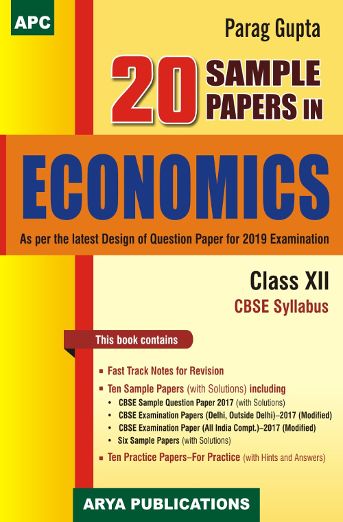 20 Sample Papers in Economics Class XII by Parag Gupta for