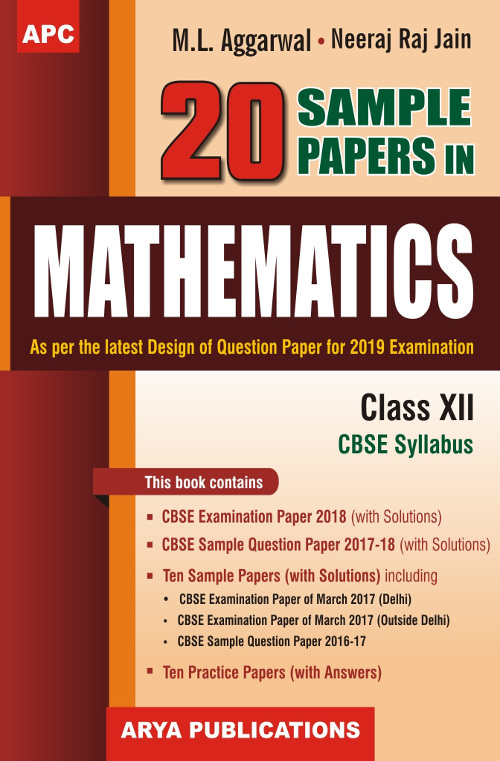 20 Sample papers in Mathematics Class- XII by M L  Aggarwal
