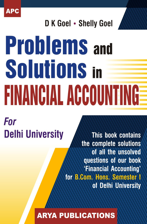 Problems And Solutions In Financial Accounting For B Com