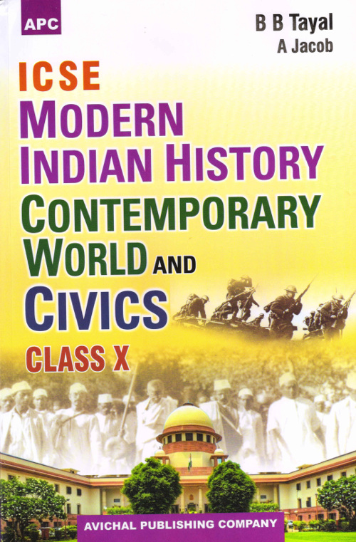 ICSE Modern Indian History, Contemporary World & Civics Class- X by