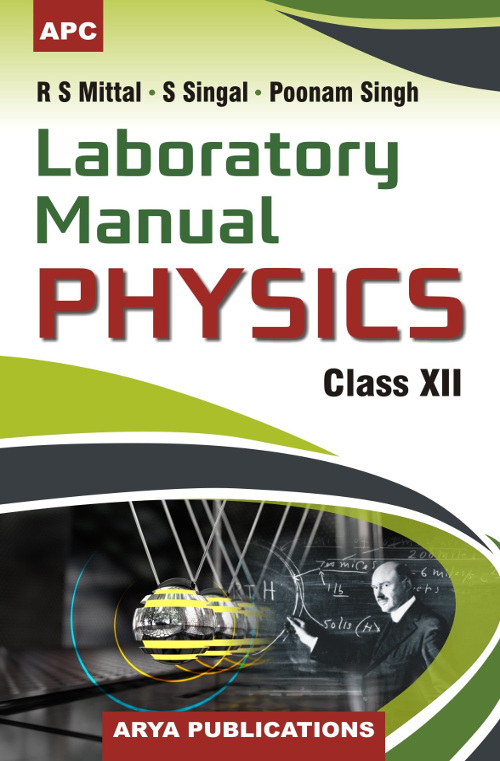 laboratory manual physics class xii by poonam singh r s mittal s rh apcbooks co in arya publications lab manual class 10 free download pdf arya publications lab manual class 9 free download