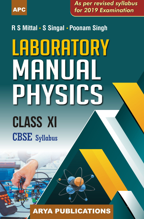 Laboratory Manual Physics Class XI By Poonam Singh R S